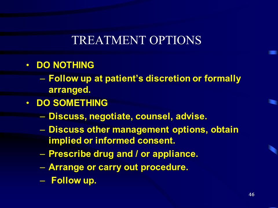 TREATMENT OPTIONS DO NOTHING
