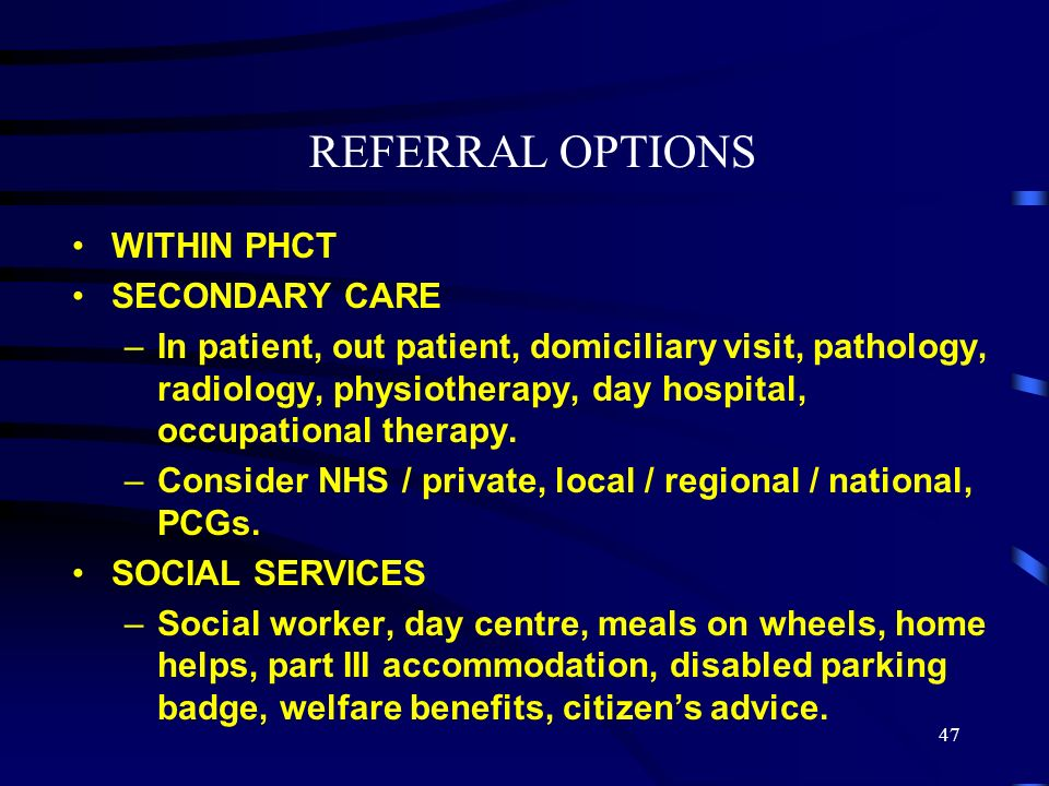 REFERRAL OPTIONS WITHIN PHCT SECONDARY CARE