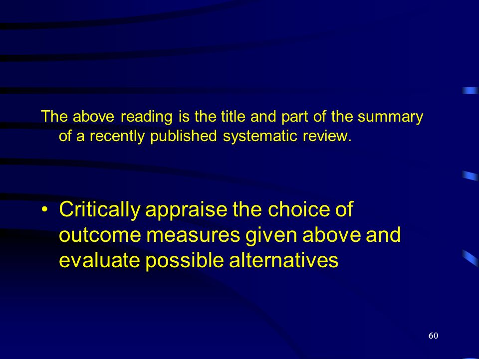 The above reading is the title and part of the summary of a recently published systematic review.