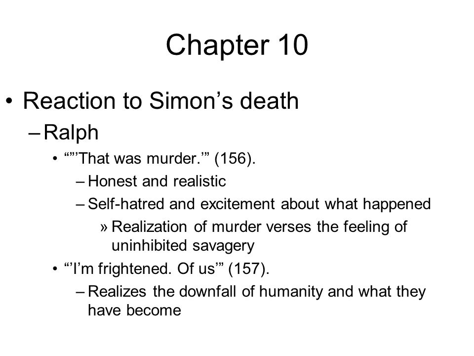 focus on the murder of simon in lord of the flies essay Others equate simon with jesus and the lord of the flies with the devil simon is killed by the other boys in the book after coming to a moral conclusion he is.