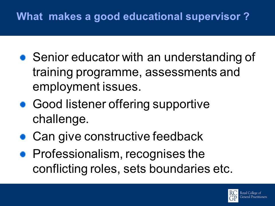 What makes a good educational supervisor