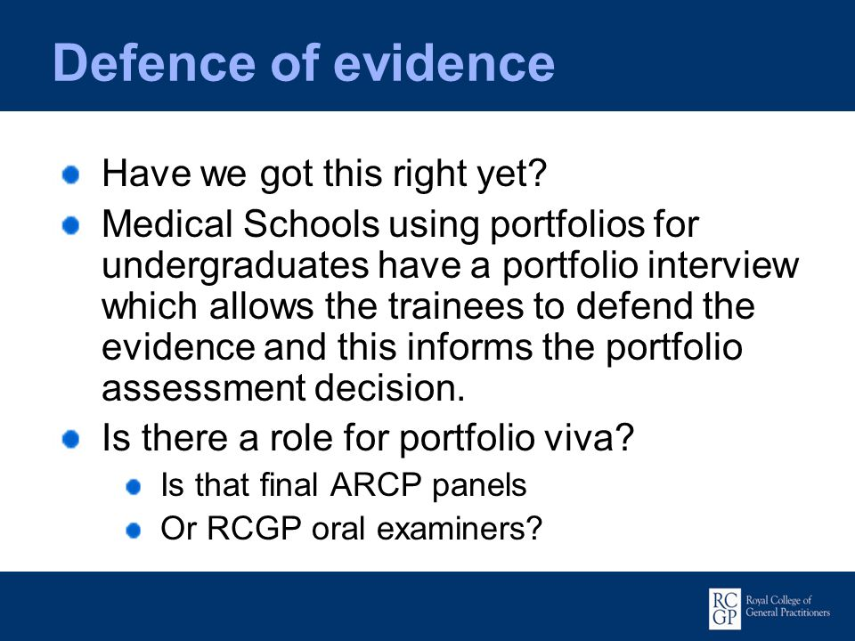 Defence of evidence Have we got this right yet