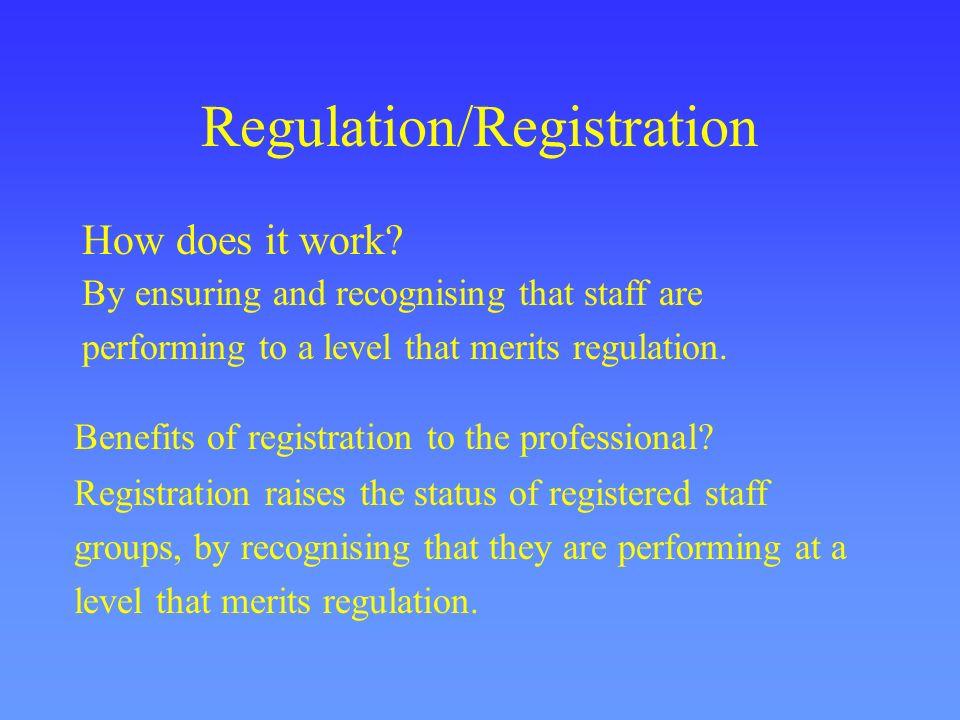 Regulation/Registration