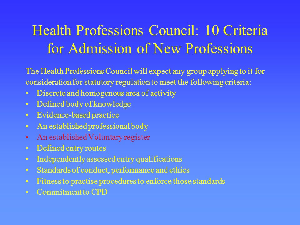 Health Professions Council: 10 Criteria for Admission of New Professions
