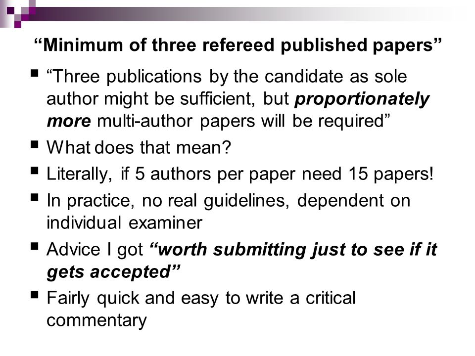Minimum of three refereed published papers