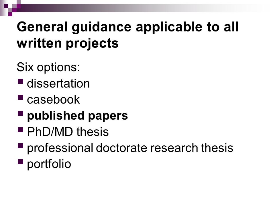 General guidance applicable to all written projects