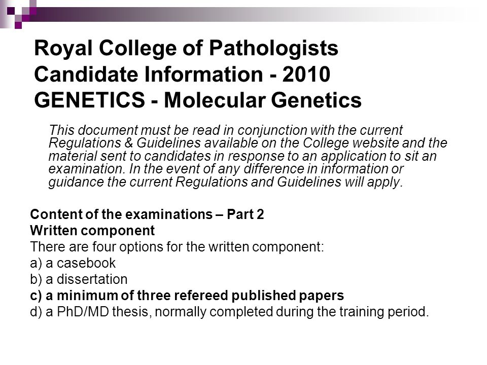 Royal College of Pathologists Candidate Information - 2010 GENETICS - Molecular Genetics
