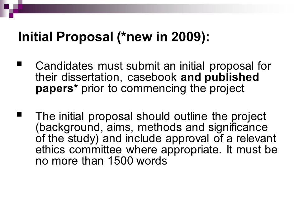 Initial Proposal (*new in 2009):