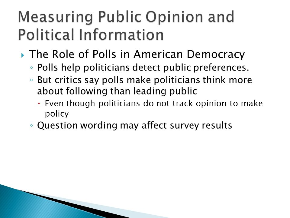 the role of public opinion in american politics Ambiguity in american public opinion entitled reading mixed signals, cantril and   role of public opinion in the policy making process (even if that role is to be.