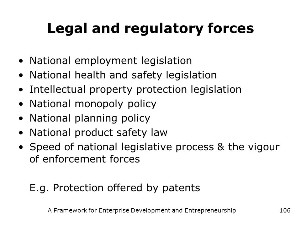 Legal and regulatory forces
