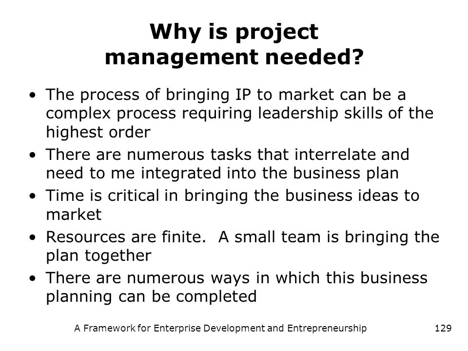 Why is project management needed