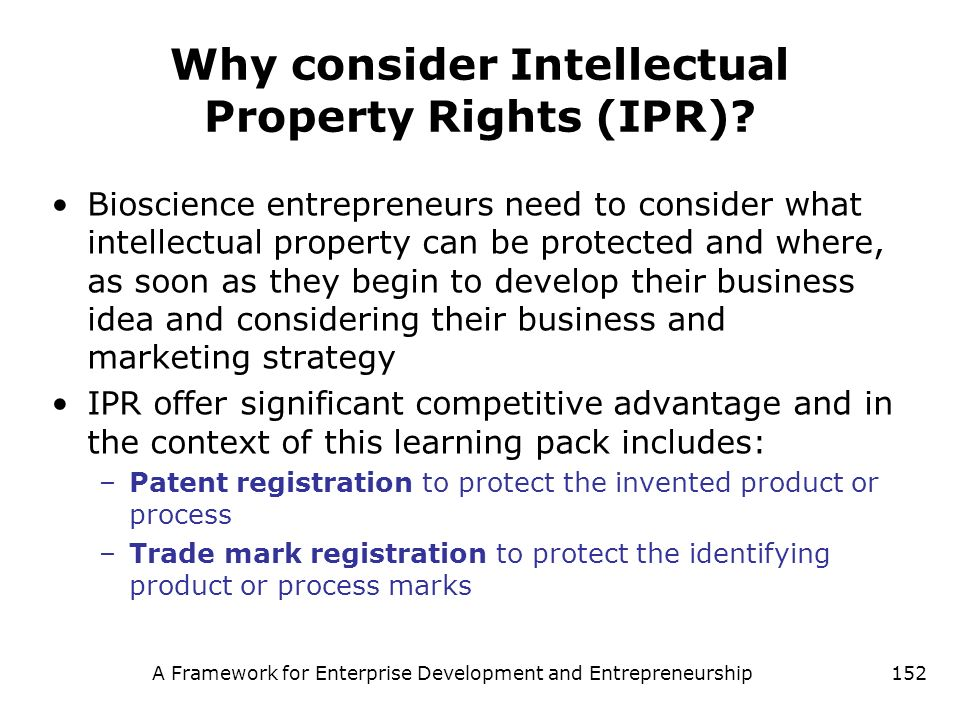 Why consider Intellectual Property Rights (IPR)
