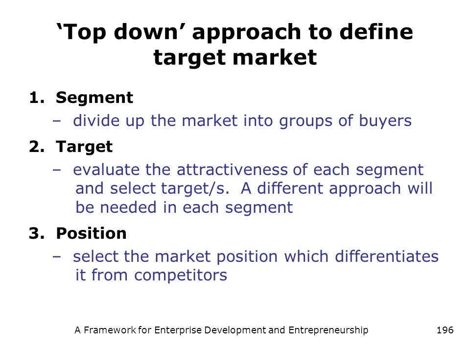 'Top down' approach to define target market