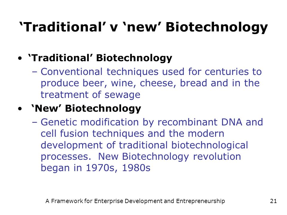'Traditional' v 'new' Biotechnology
