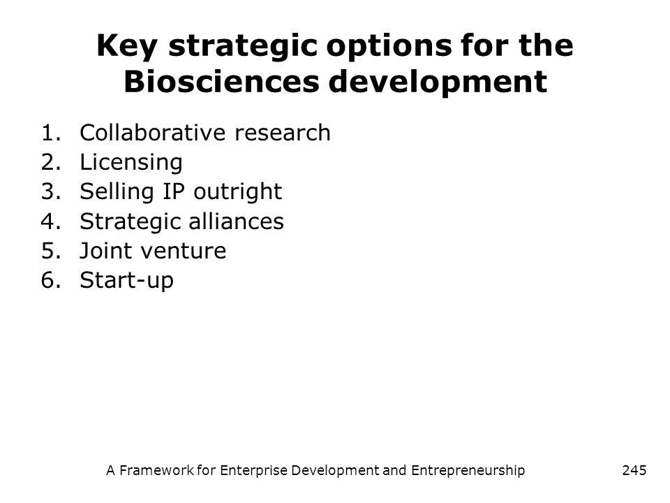 Key strategic options for the Biosciences development