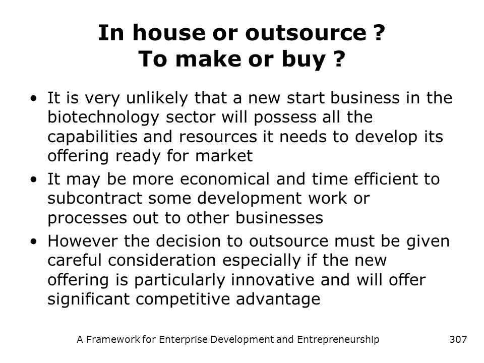 In house or outsource To make or buy