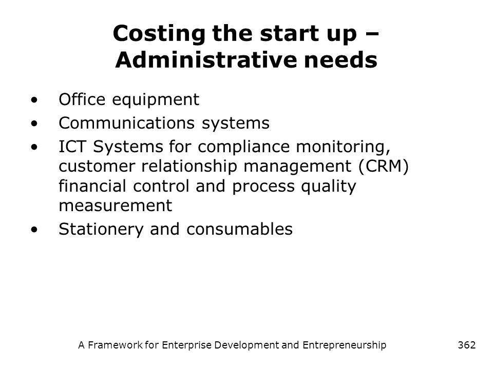 Costing the start up – Administrative needs