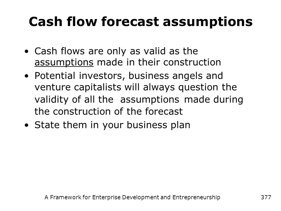 Cash flow forecast assumptions