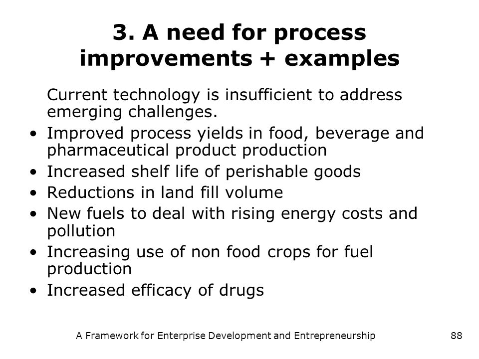 3. A need for process improvements + examples