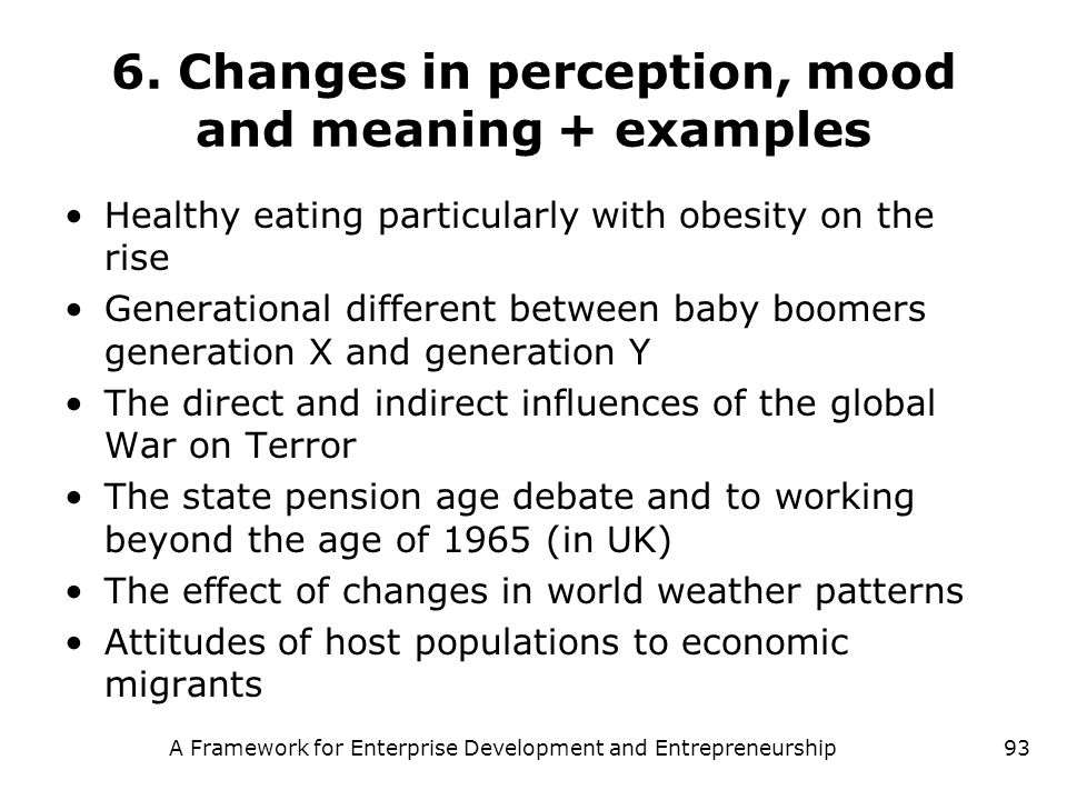 6. Changes in perception, mood and meaning + examples