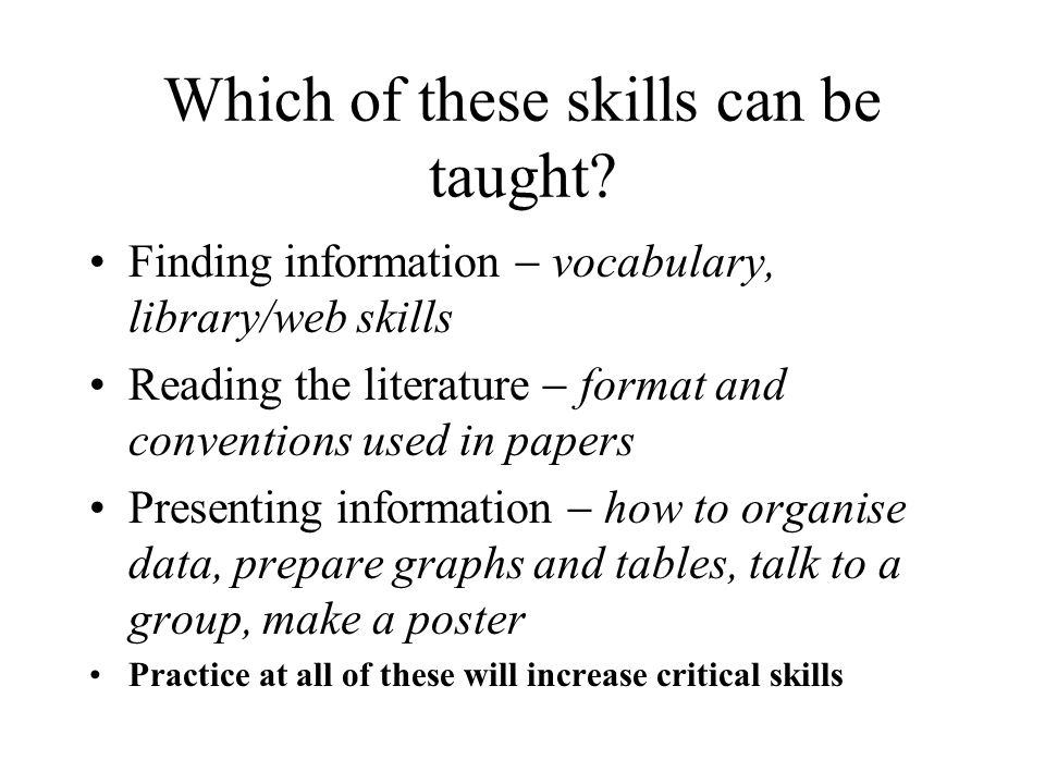 Which of these skills can be taught