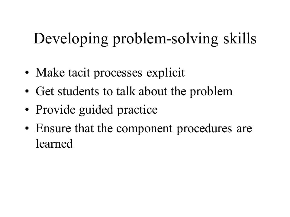 Developing problem-solving skills