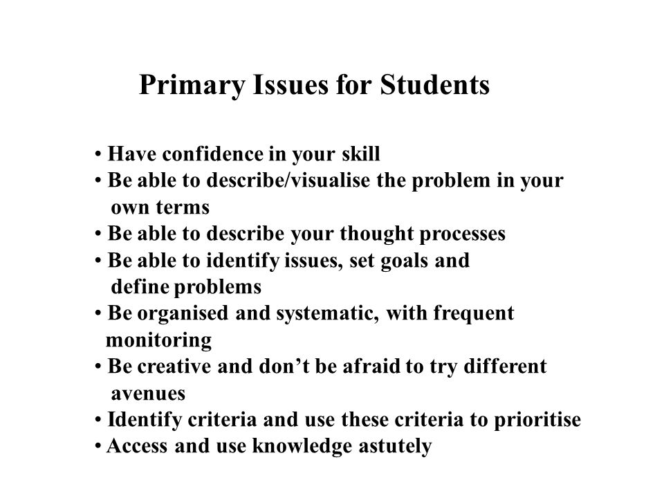 Primary Issues for Students