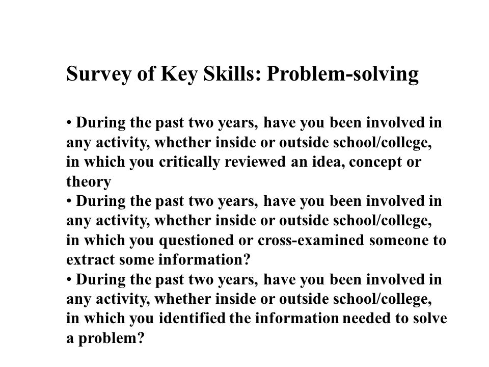 Survey of Key Skills: Problem-solving