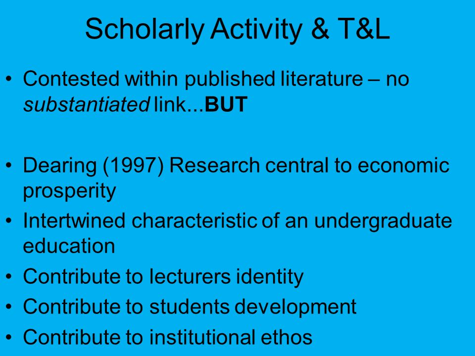 Scholarly Activity & T&L