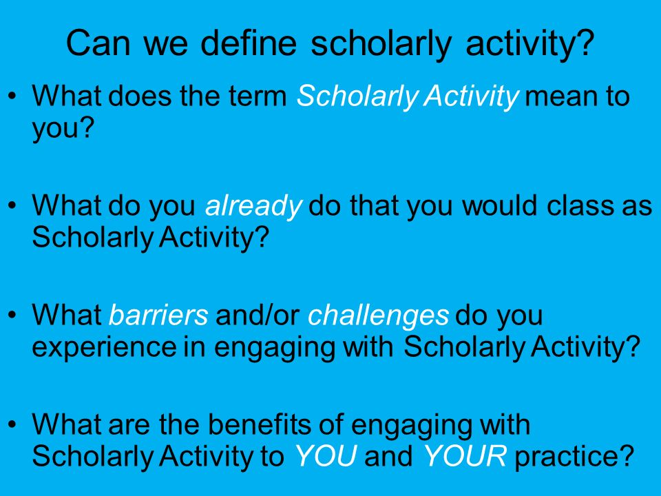 Can we define scholarly activity