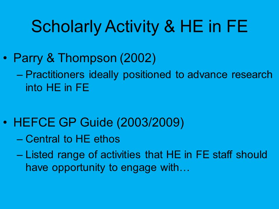 Scholarly Activity & HE in FE