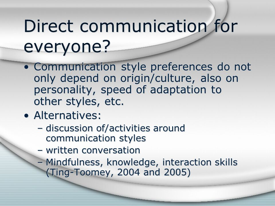 Direct communication for everyone