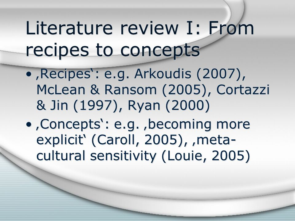 Literature review I: From recipes to concepts