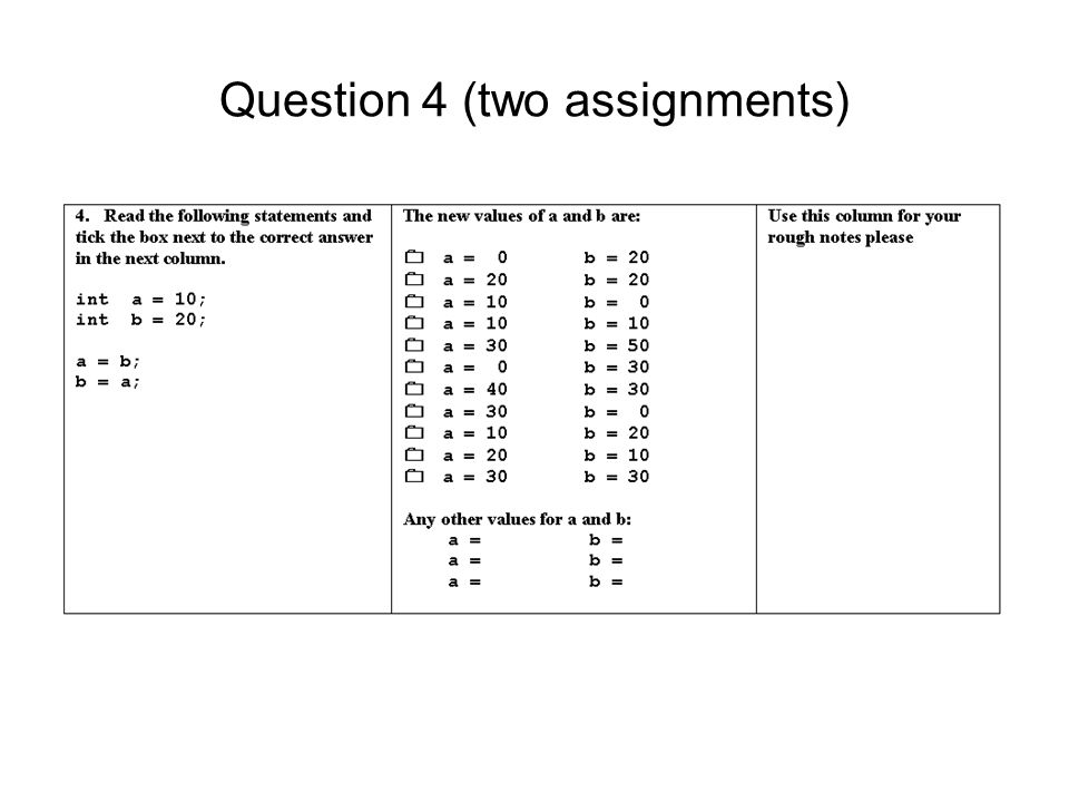 Question 4 (two assignments)