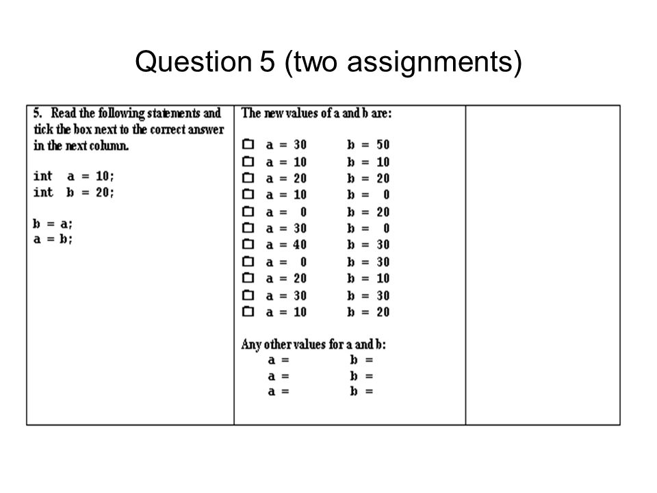 Question 5 (two assignments)