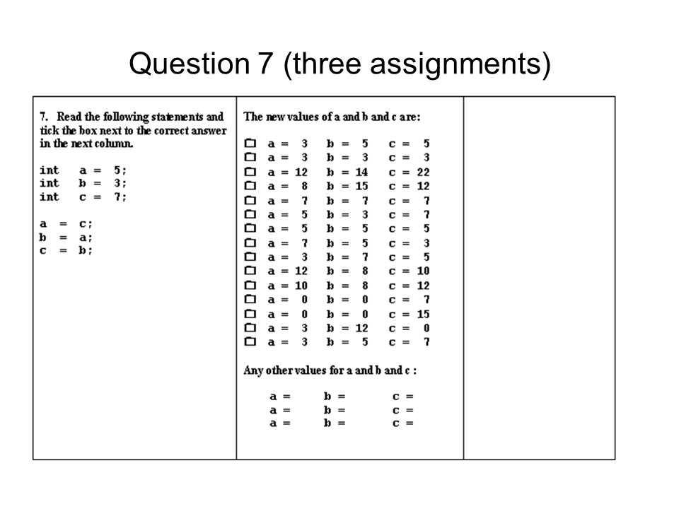 Question 7 (three assignments)
