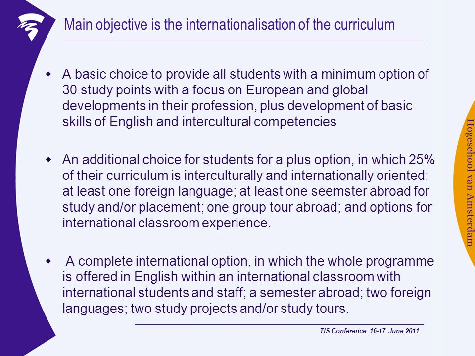 Main objective is the internationalisation of the curriculum