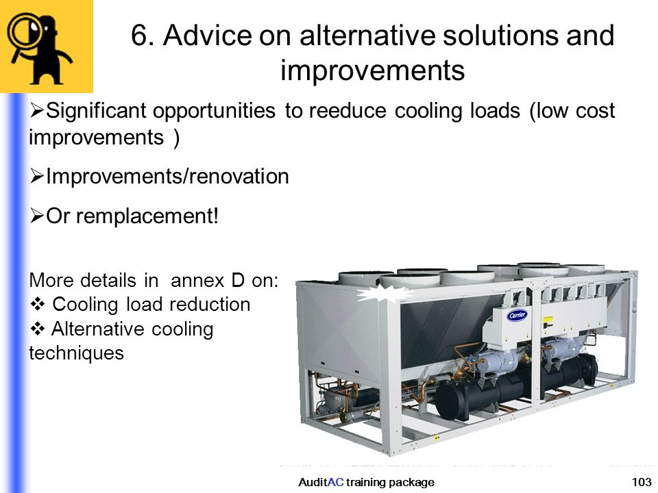 6. Advice on alternative solutions and improvements