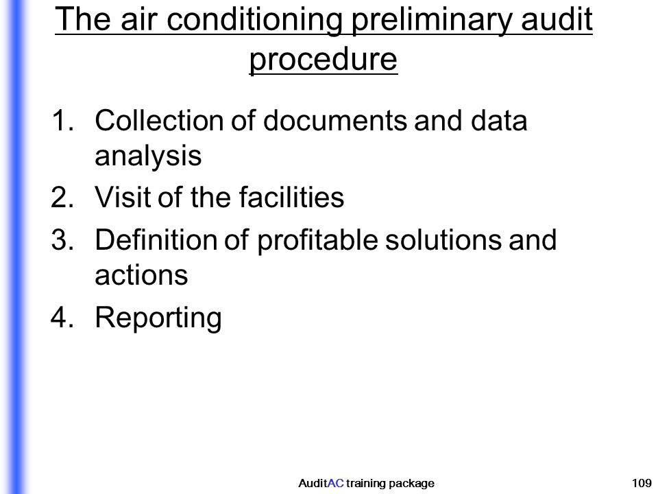 The air conditioning preliminary audit procedure