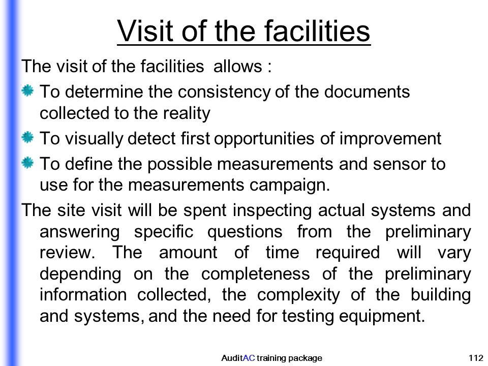 Visit of the facilities