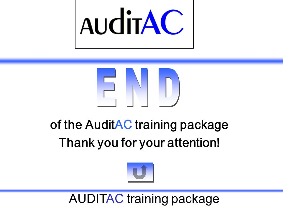 of the AuditAC training package Thank you for your attention!