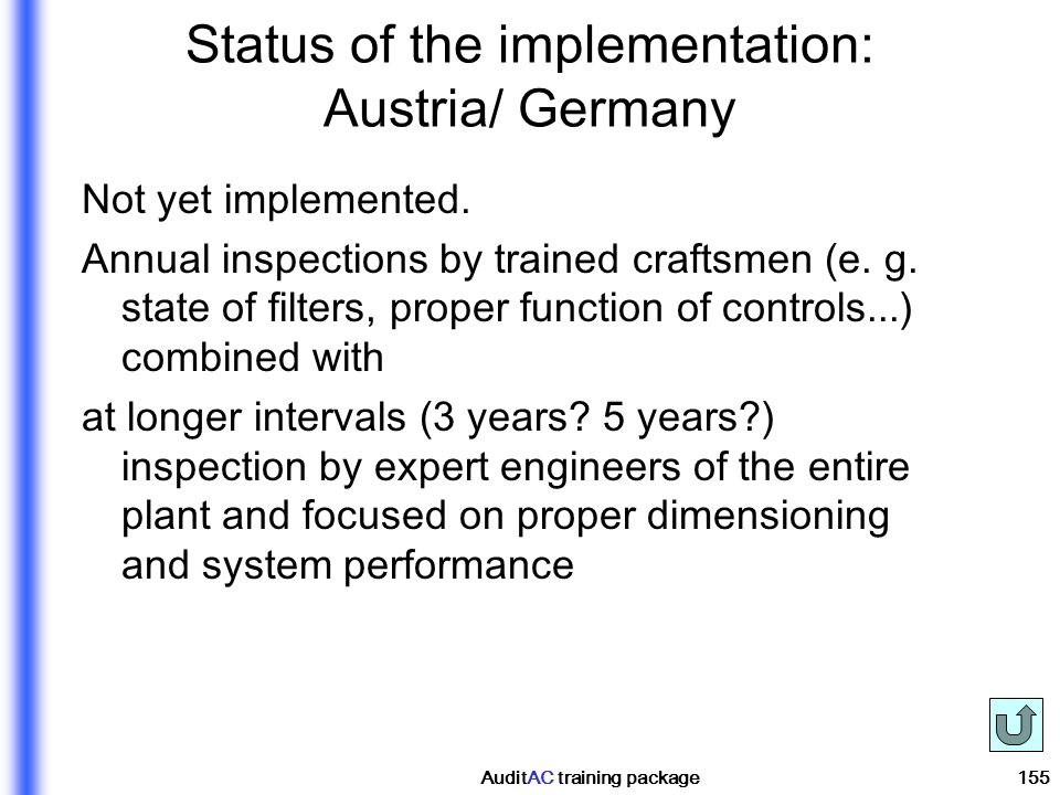 Status of the implementation: Austria/ Germany