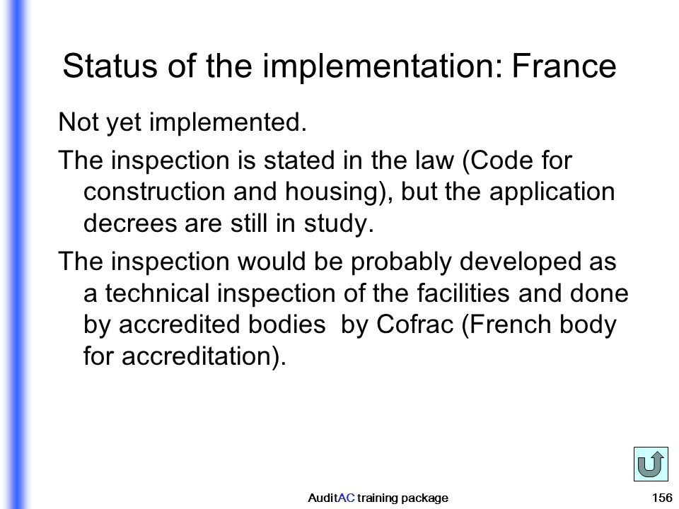 Status of the implementation: France