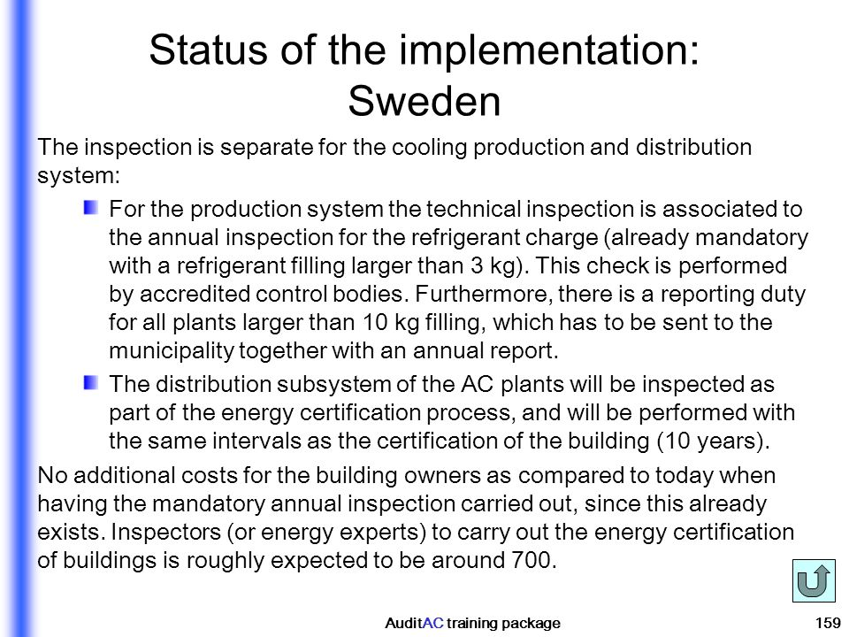 Status of the implementation: Sweden