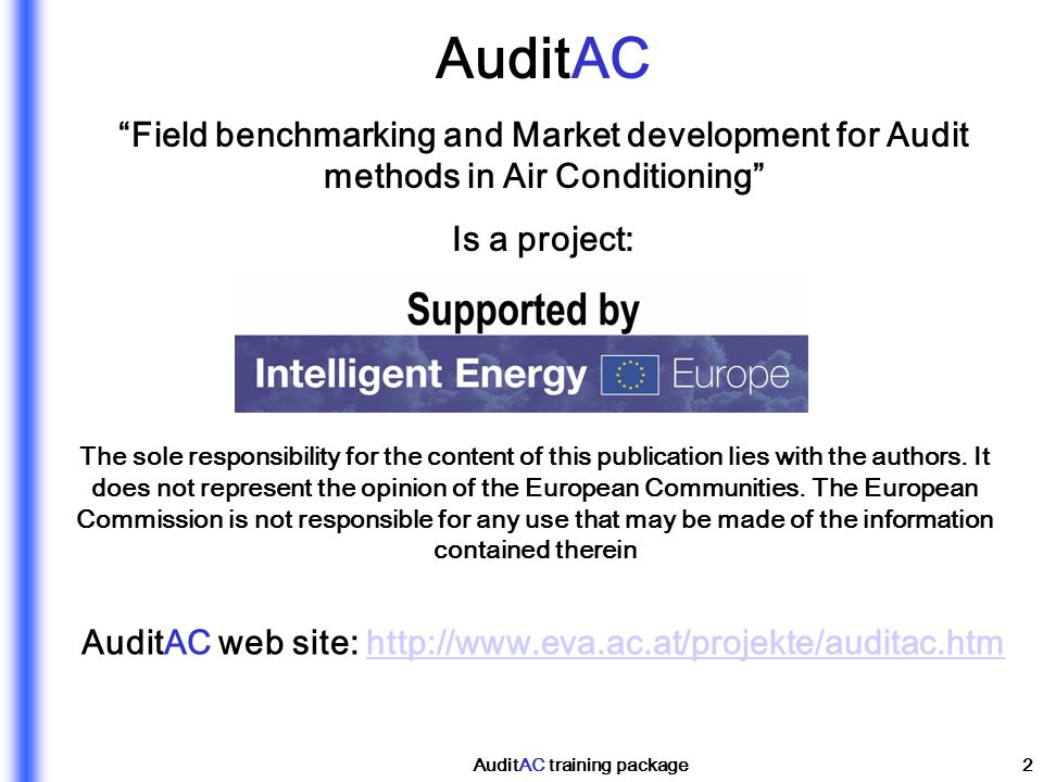 AuditAC Field benchmarking and Market development for Audit methods in Air Conditioning Is a project: