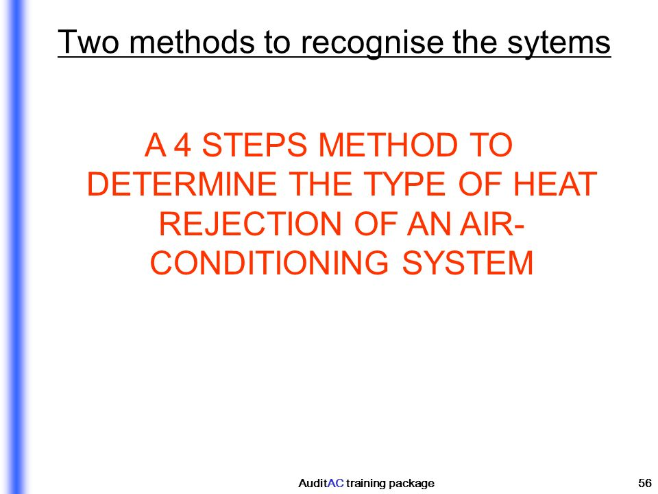 Two methods to recognise the sytems