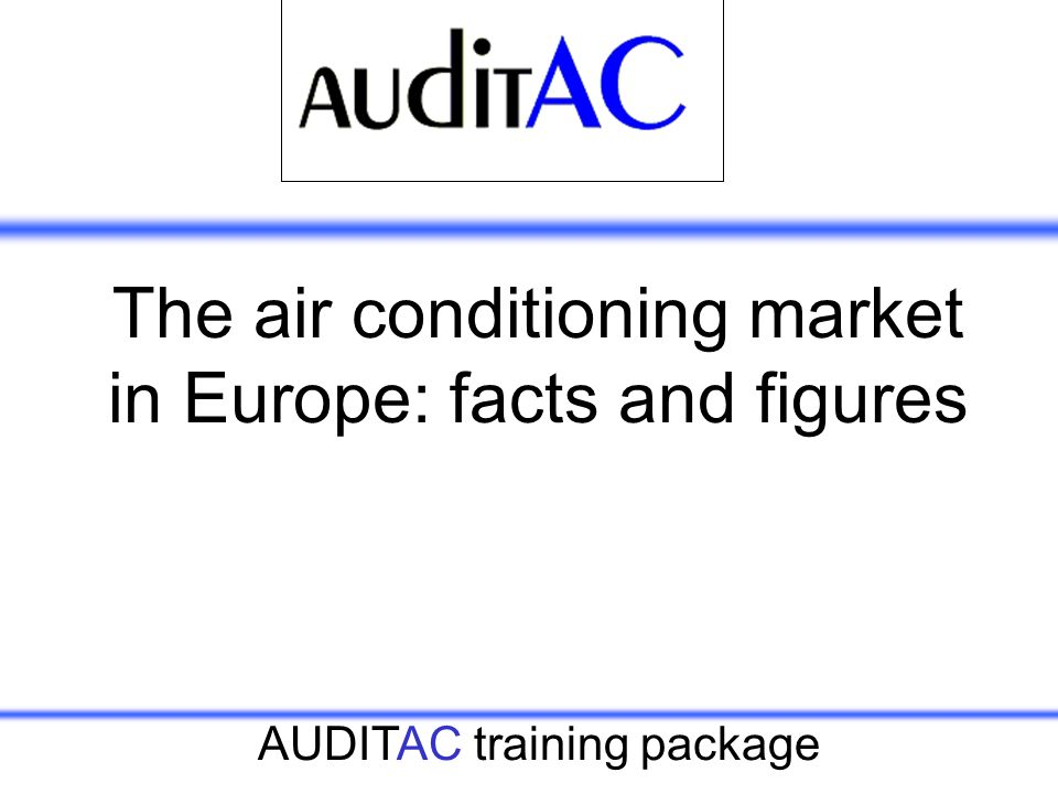 The air conditioning market in Europe: facts and figures
