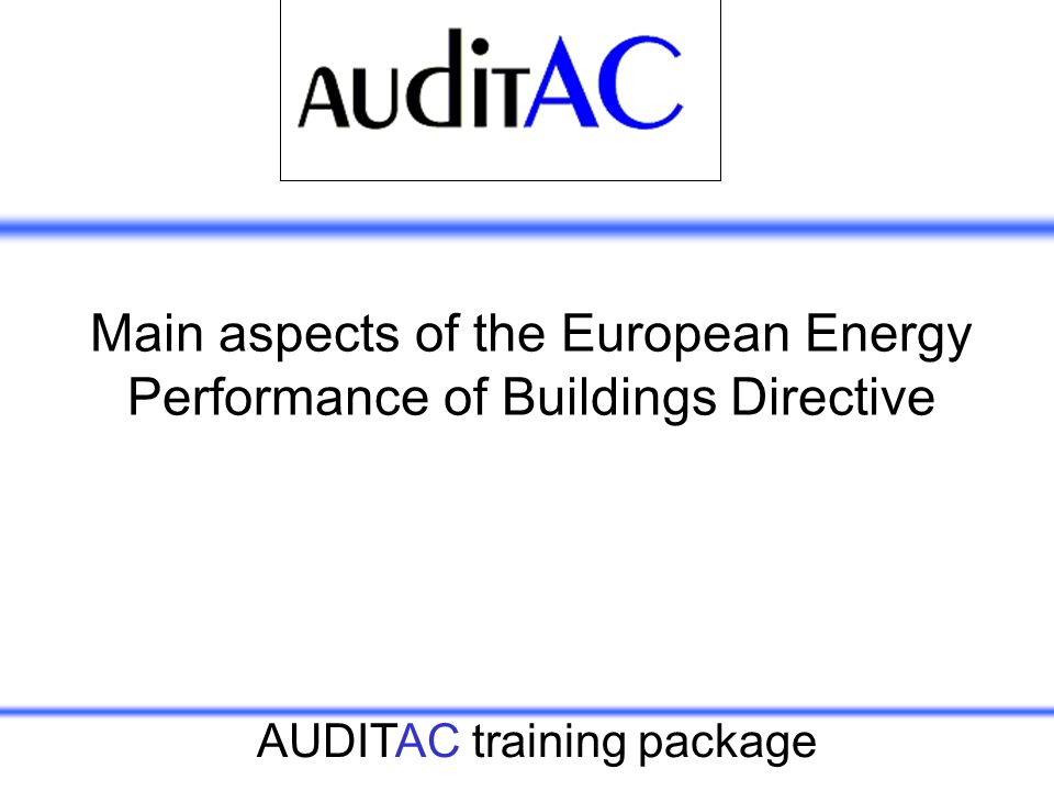 Main aspects of the European Energy Performance of Buildings Directive