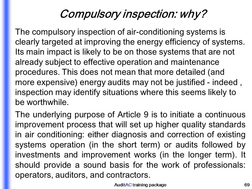 Compulsory inspection: why