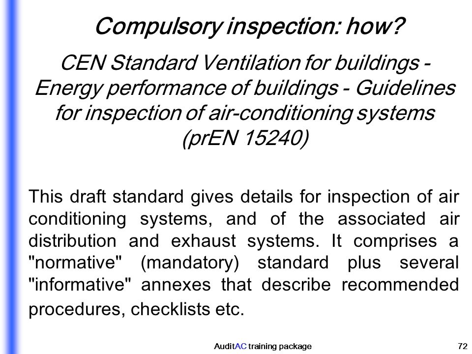 Compulsory inspection: how